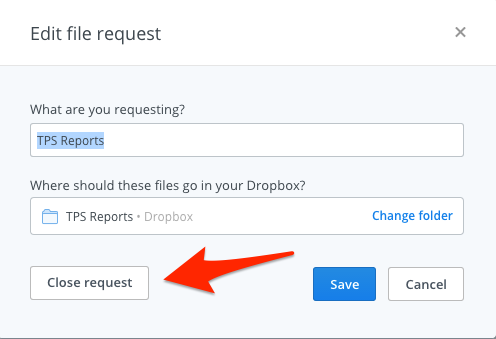 Dropbox File Request Close Request