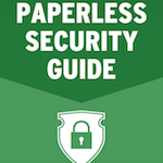 Paperless Security Guide