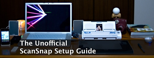 The Unofficial ScanSnap Setup Guide