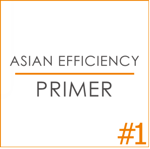 Asian Efficiency Primer